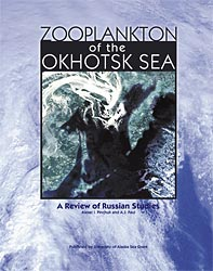 Zooplankton of the Okhotsk Sea: A Review of Russian Studies