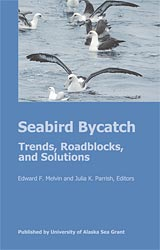 Seabird Bycatch: Trends, Roadblocks, and Solutions