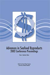 Advances in Seafood Byproducts: 2002 Conference Proceedings