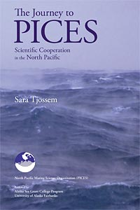 The Journey to PICES: Scientific Cooperation in the North Pacific