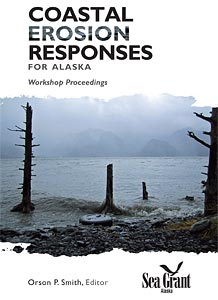 Coastal Erosion Responses for Alaska: Workshop Proceedings