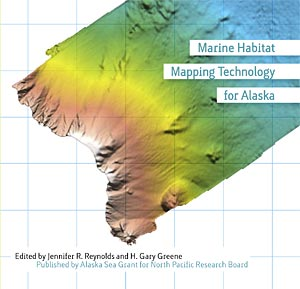 Marine Habitat Mapping Technology for Alaska