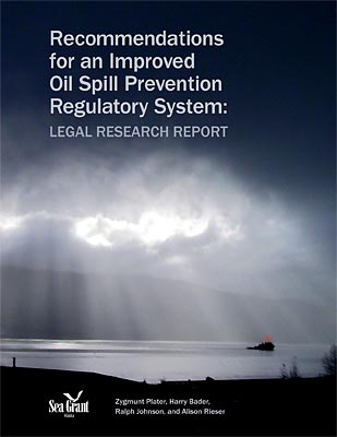 Recommendations for an Improved Oil Spill Prevention Regulatory System