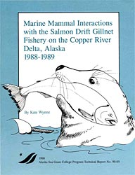 Marine Mammal Interactions with the Salmon Drift Gillnet Fishery on the Copper River Delta, Alaska: 1988–1989