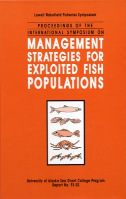 Proceedings of the International Symposium on Management Strategies for Exploited Fish Populations