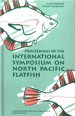 Proceedings of the International Symposium on North Pacific Flatfish