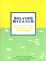 Solving Bycatch: Considerations for Today and Tomorrow