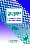 Fisheries Bycatch, Consequences & Management