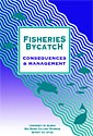 Fisheries Bycatch: Consequences and Management