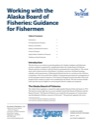 Working with the Alaska Board of Fisheries: Guidance for Fishermen