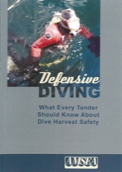 Defensive Diving: What Every Tender Should Know about Dive Harvest Safety