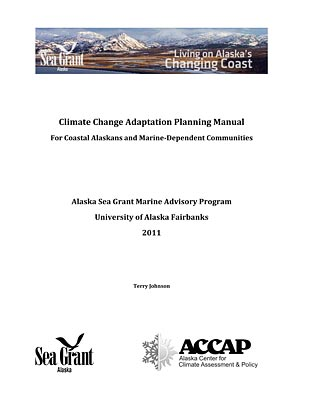 Climate Change Adaptation Planning Manual for Coastal Alaskans and Marine-Dependent Communities