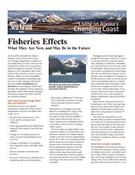 Fisheries Effects: What They Are, and May Be, in the Future