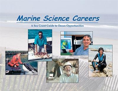 Marine Science Careers: A Sea Grant Guide to Ocean ...