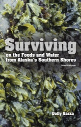Surviving on the Foods and Water from Alaska's Southern Shores