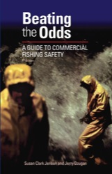 Beating the Odds: A Guide to Commercial Fishing Safety 7th edn