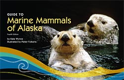 Guide to Marine Mammals of Alaska
