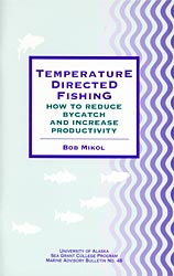 Temperature Directed Fishing: How to Reduce Bycatch and Increase Productivity