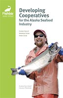 Developing Cooperatives for the Alaska Seafood Industry