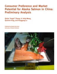 Consumer Preference and Market Potential for Alaska Salmon in China: Preliminary Analysis