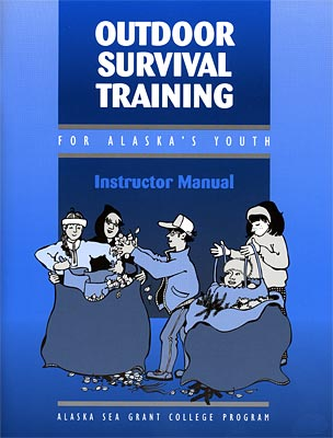Outdoor Survival Training: Instructor Manual