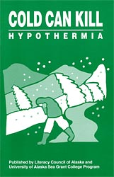 Cold Can Kill: Hypothermia
