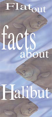 Flat Out Facts about Halibut