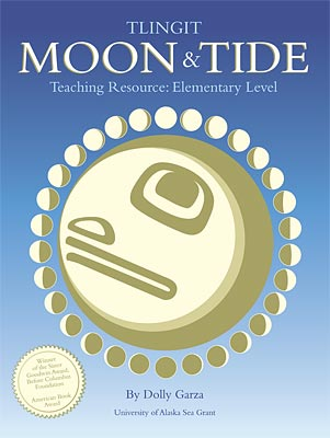Tlingit Moon and Tide Teaching Resource: Elementary Level