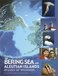 The Bering Sea and Aleutian Islands: Region of Wonders