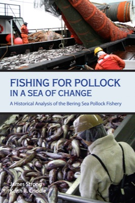 Fishing for Pollock in a Sea of Change