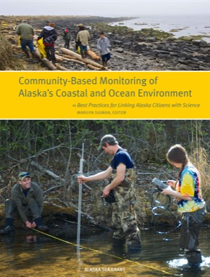 Community-Based Monitoring of Alaska's Coastal and Ocean Environment