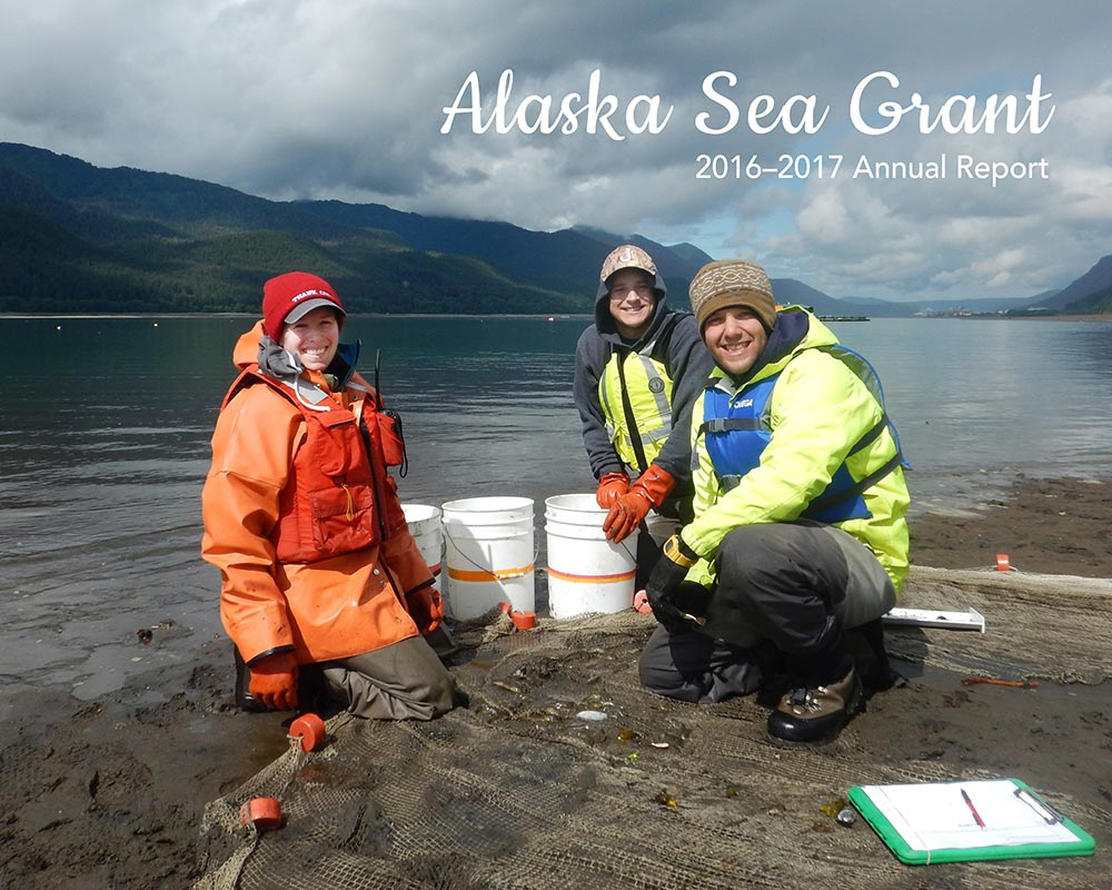 cover of Alaska Sea Grant annual report 2016–2017 with three researchers study